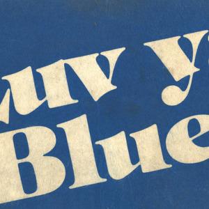 "Felt Sign, ""Luv Ya Blue!"""
