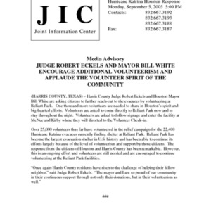 "Hurricane Katrina Houston Response Media Advisory: ""Judge Robert Eckels and Mayor Bill White Encourage Additional Volunteerism and Applaude the Volunteer Spirit of the Community"""