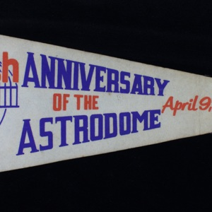 <span>Pennant: Astrodome's 10th Anniversary</span>