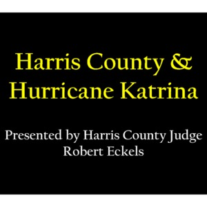 Harris County & Hurricane Katrina