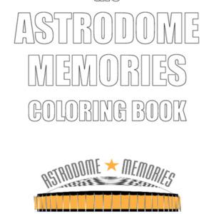 Astrodome Memories Coloring Book