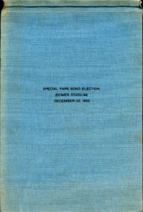 HCA-Special_Park_Bond_Election_Domed_Stadium_December_22_1962.pdf